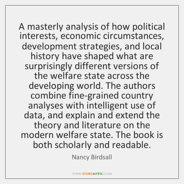 A masterly analysis of how political interests, economic circumstances, development strategies, and