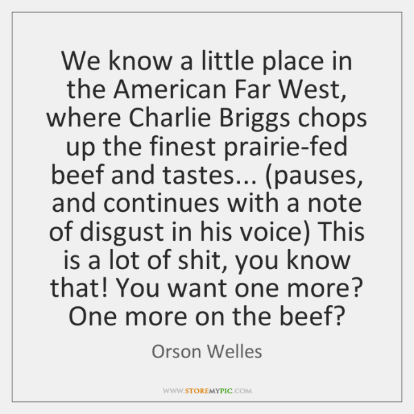 We know a little place in the American Far West, where Charlie ...