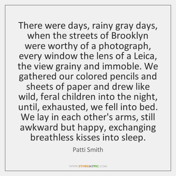 There were days, rainy gray days, when the streets of Brooklyn were ...