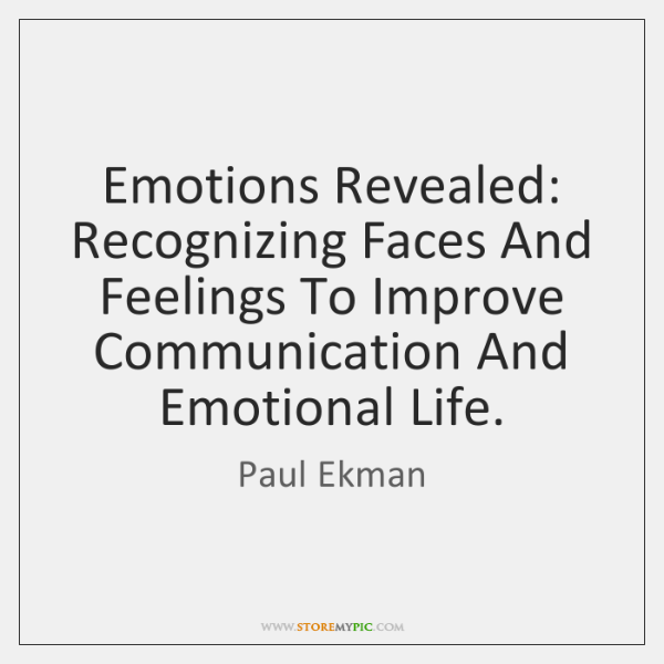 Emotions Revealed: Recognizing Faces And Feelings To Improve Communication And Emotional Life.