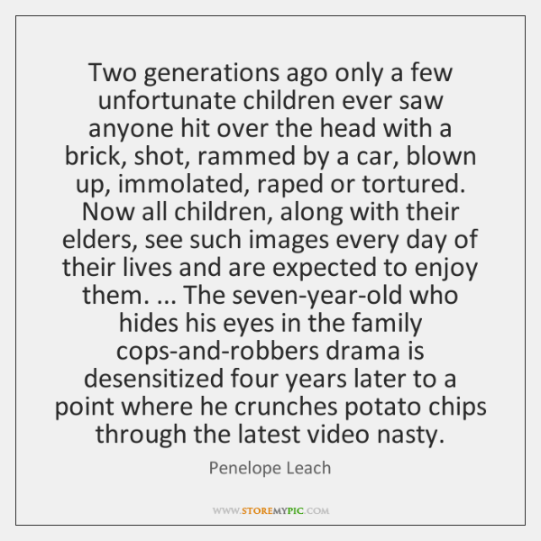 Two generations ago only a few unfortunate children ever saw anyone hit ...