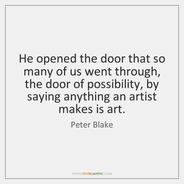 He opened the door that so many of us went through, the ...