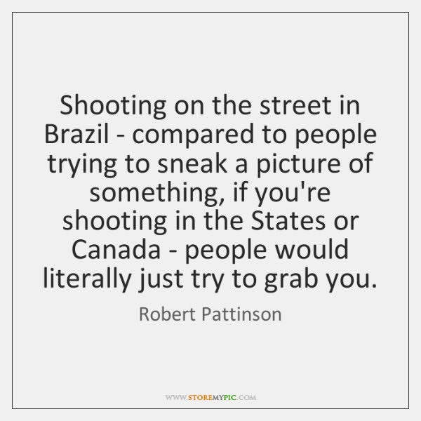 Shooting on the street in Brazil - compared to people trying to ...