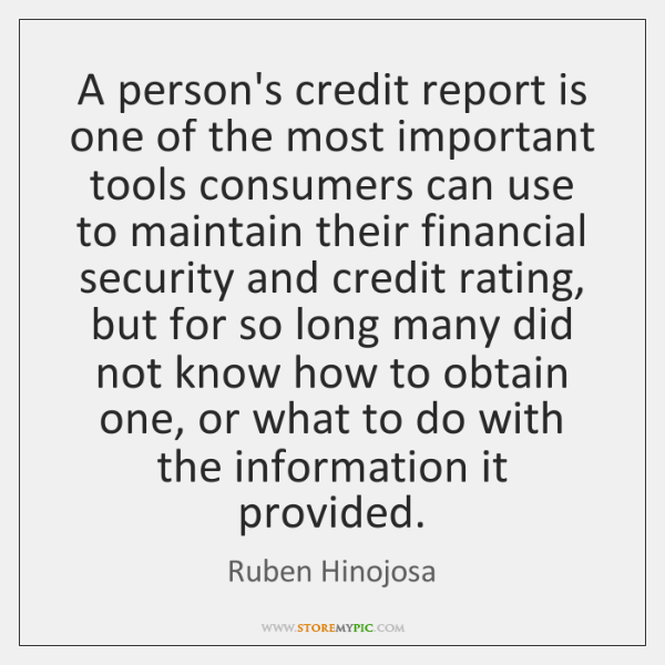 A person's credit report is one of the most important tools consumers ...