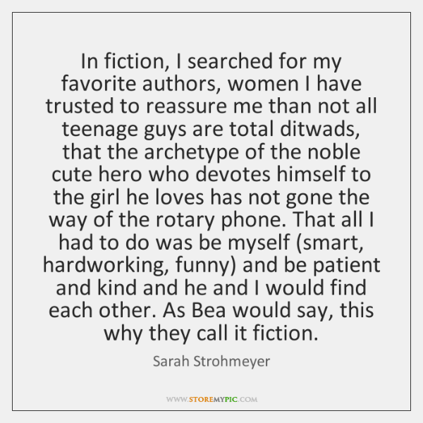 In fiction, I searched for my favorite authors, women I have trusted ...