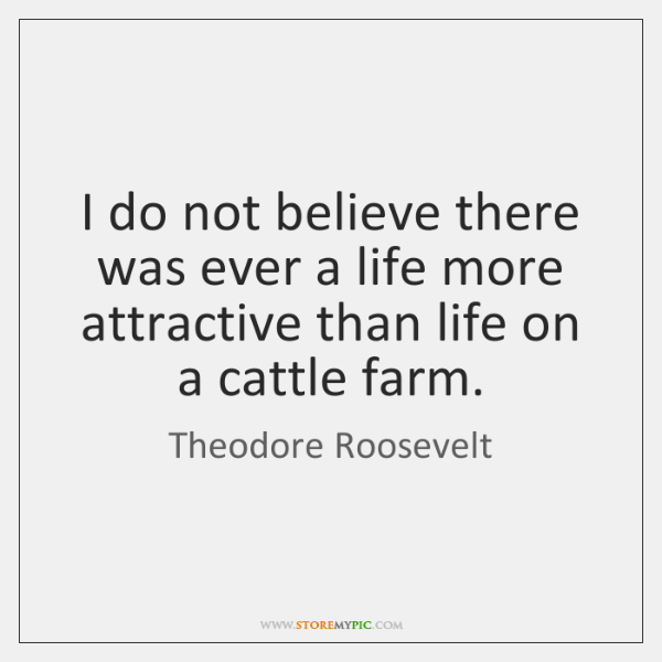 I do not believe there was ever a life more attractive than ...