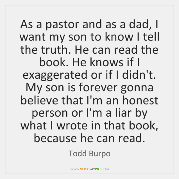 As a pastor and as a dad, I want my son to ...