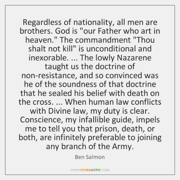 Regardless of nationality, all men are brothers. God is