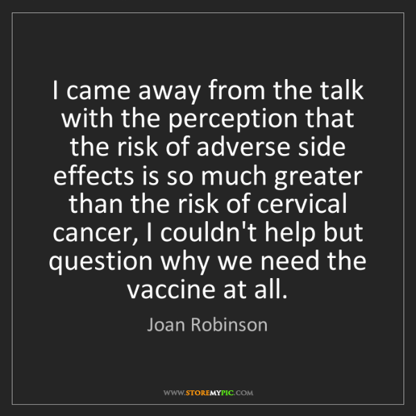 Joan Robinson: I came away from the talk with the perception that the...