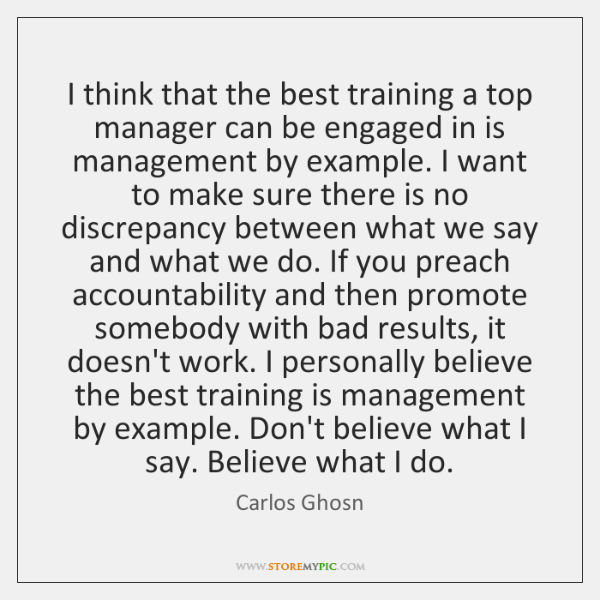 I think that the best training a top manager can be engaged ...