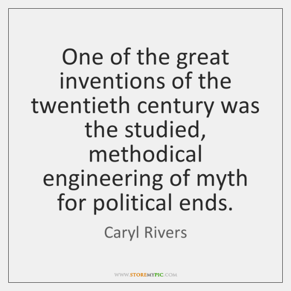 One of the great inventions of the twentieth century was the studied, ...