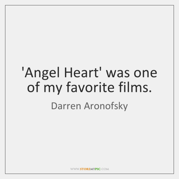 'Angel Heart' was one of my favorite films.
