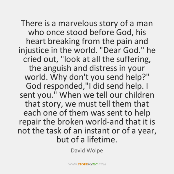 There is a marvelous story of a man who once stood before ...