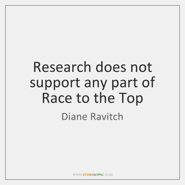 Research does not support any part of Race to the Top