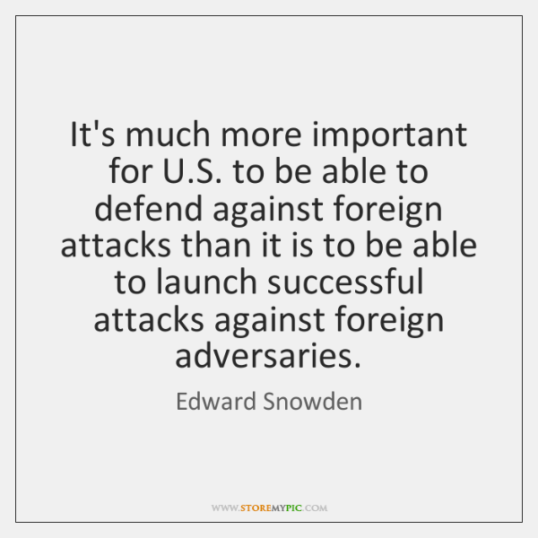 It's much more important for U.S. to be able to defend ...