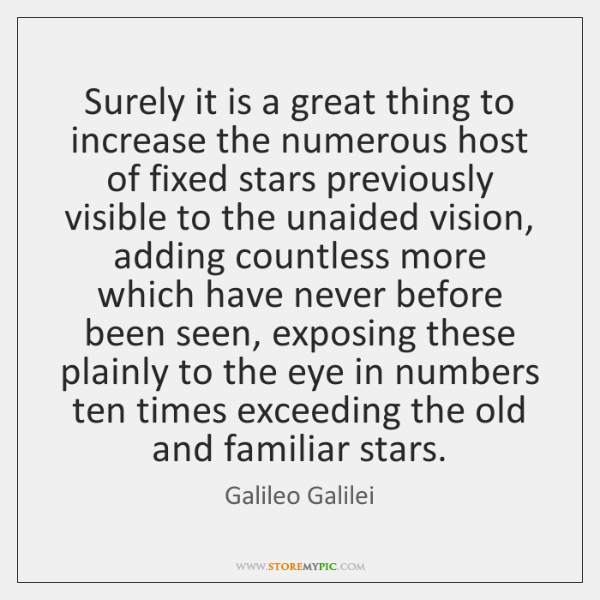 Surely it is a great thing to increase the numerous host of ...