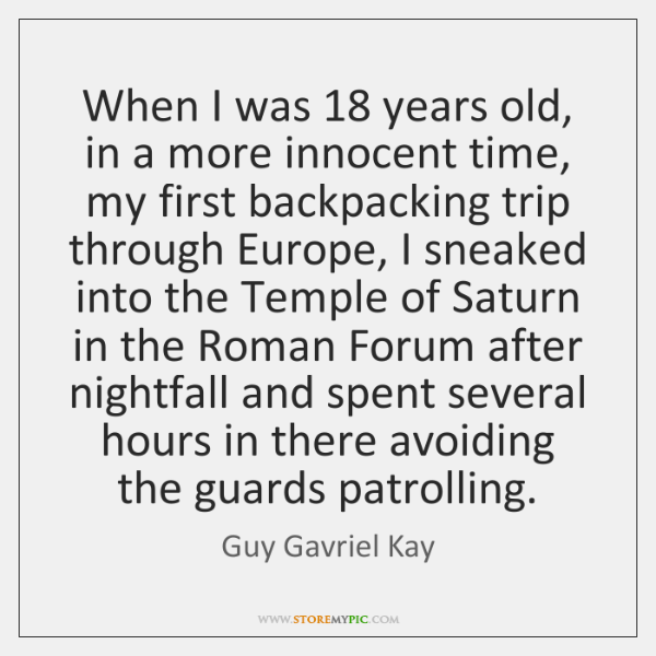 When I was 18 years old, in a more innocent time, my first ...
