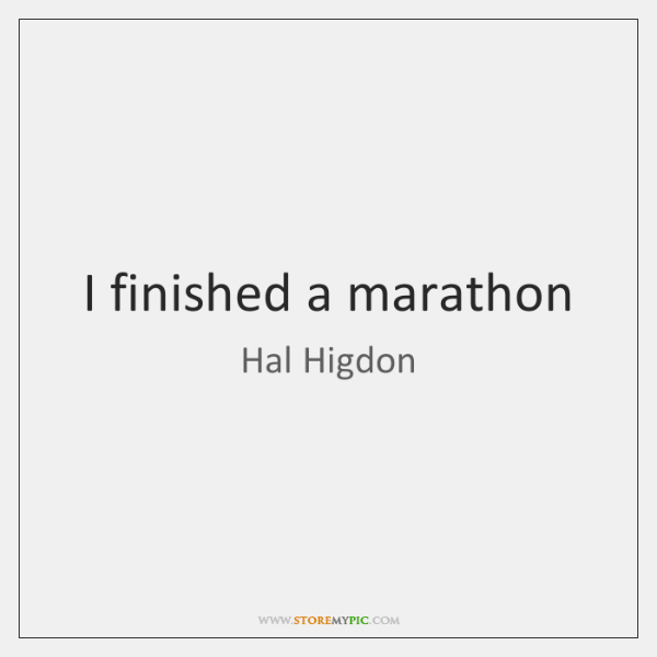 I finished a marathon