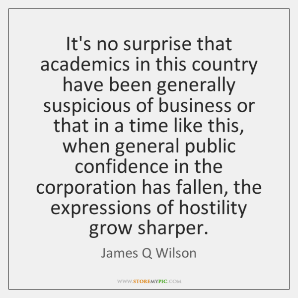 It's no surprise that academics in this country have been generally suspicious ...