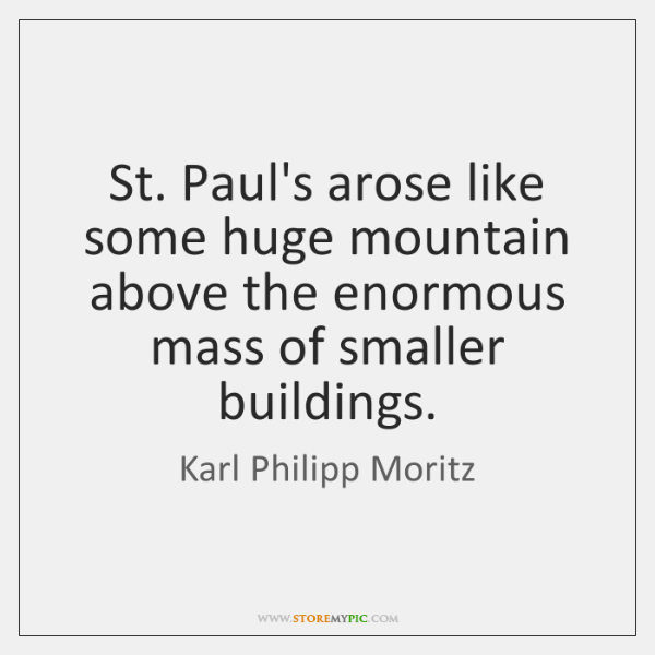St. Paul's arose like some huge mountain above the enormous mass of ...