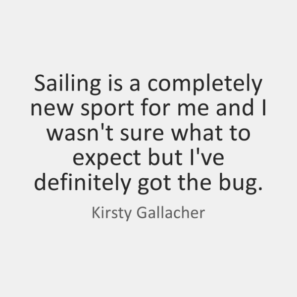 Sailing is a completely new sport for me and I wasn't sure ...