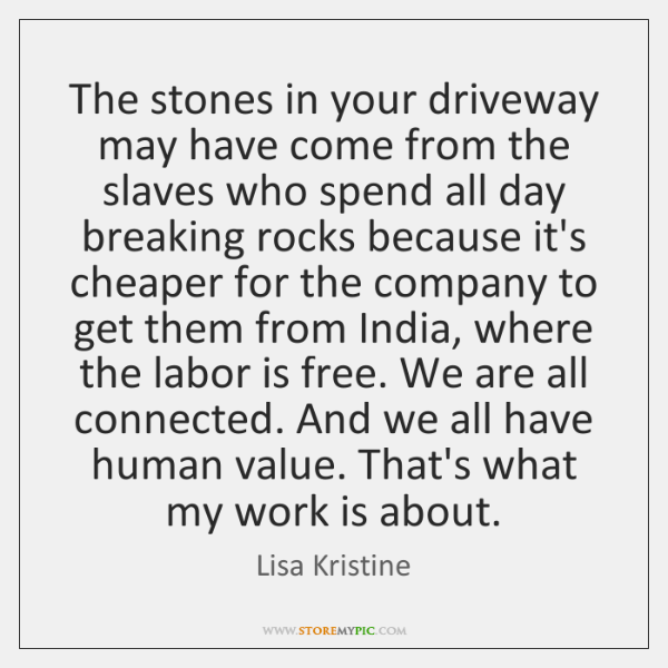 The stones in your driveway may have come from the slaves who ...