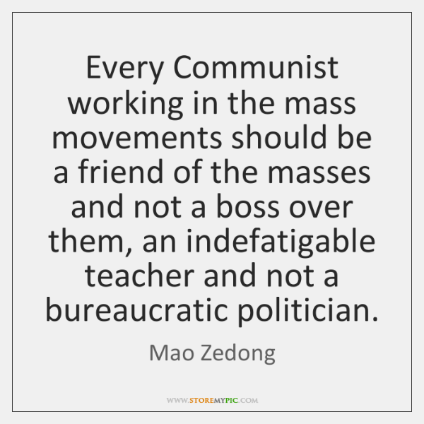 Every Communist working in the mass movements should be a friend of ...