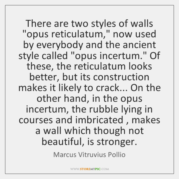 There are two styles of walls