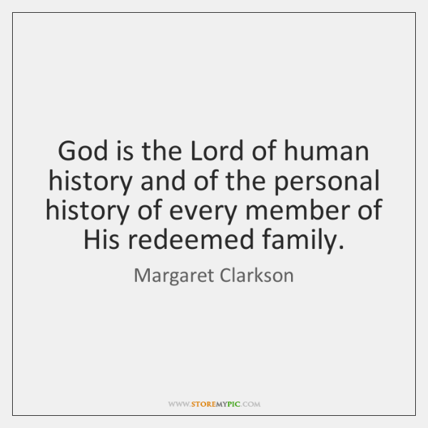 God is the Lord of human history and of the personal history ...