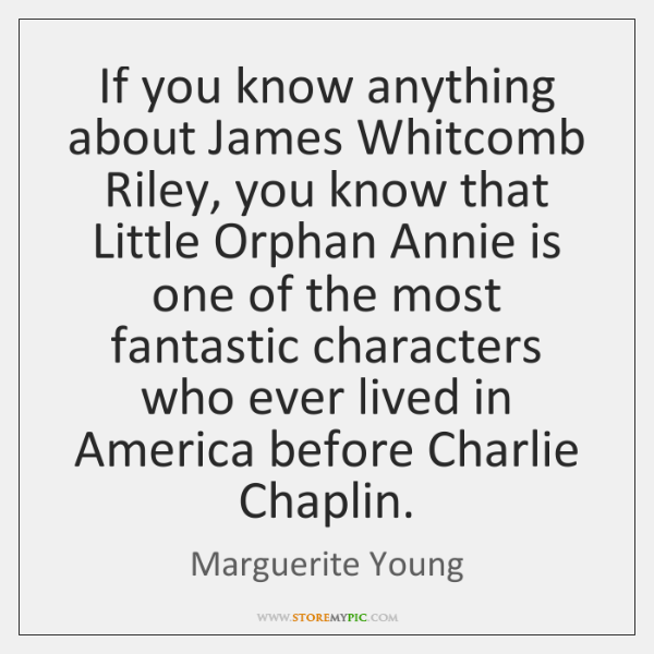 If you know anything about James Whitcomb Riley, you know that Little ...