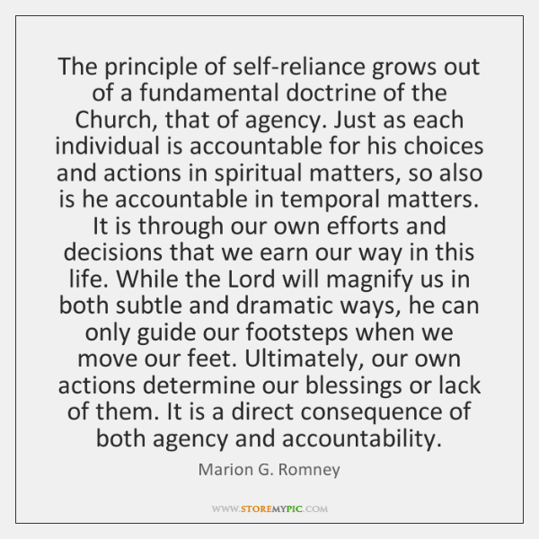 The principle of self-reliance grows out of a fundamental doctrine of the ...