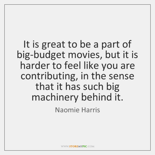 It is great to be a part of big-budget movies, but it ...