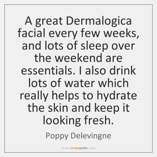 A great Dermalogica facial every few weeks, and lots of sleep over ...