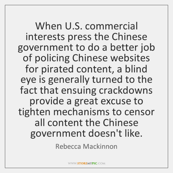 When U.S. commercial interests press the Chinese government to do a ...