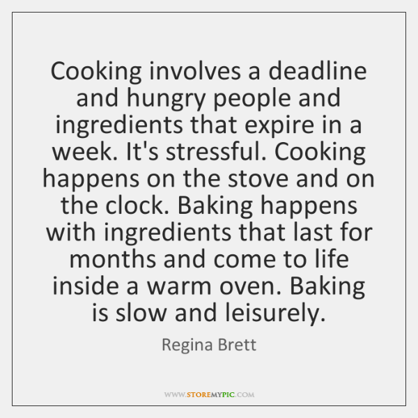 Cooking involves a deadline and hungry people and ingredients that expire in ...