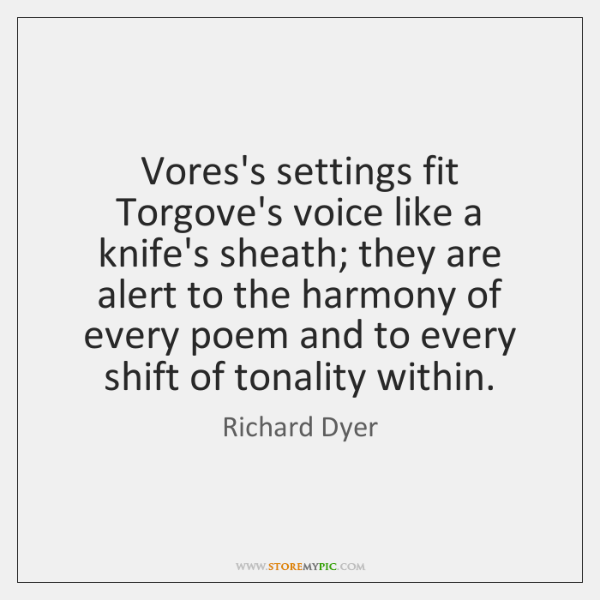 Vores's settings fit Torgove's voice like a knife's sheath; they are alert ...