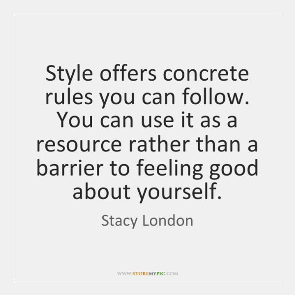 Style offers concrete rules you can follow. You can use it as ...
