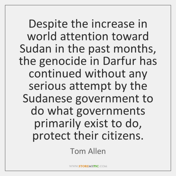 Despite the increase in world attention toward Sudan in the past months, ...