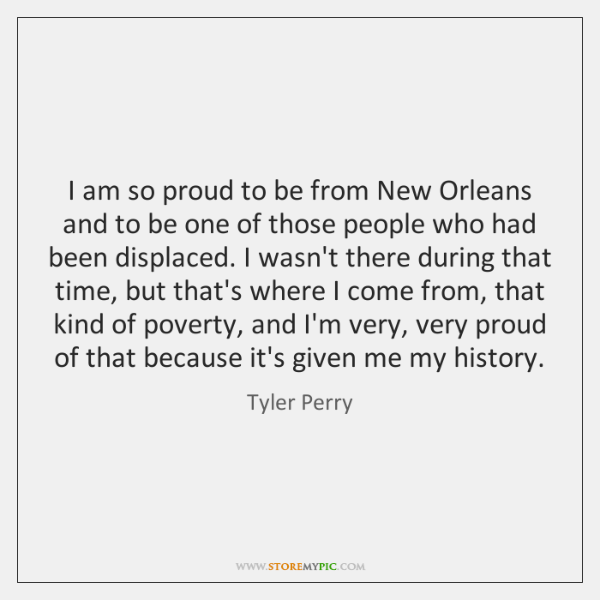I am so proud to be from New Orleans and to be ...
