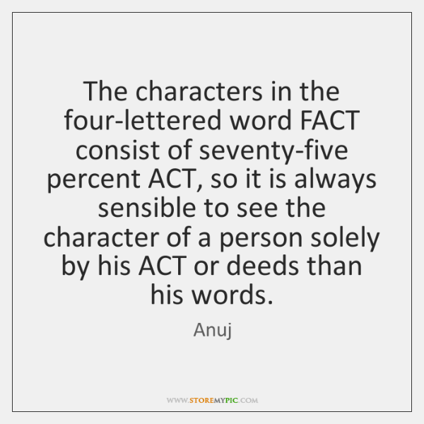 The Characters In The Four Lettered Word Fact Consist Of Seventy