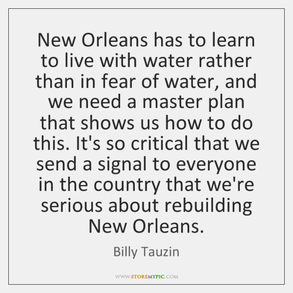 New Orleans has to learn to live with water rather than in ...