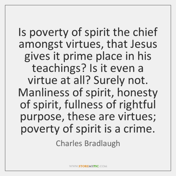 Is poverty of spirit the chief amongst virtues, that Jesus gives it ...