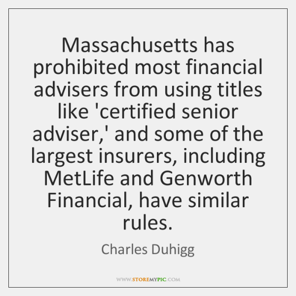 Massachusetts has prohibited most financial advisers from using titles like 'certified senior ...