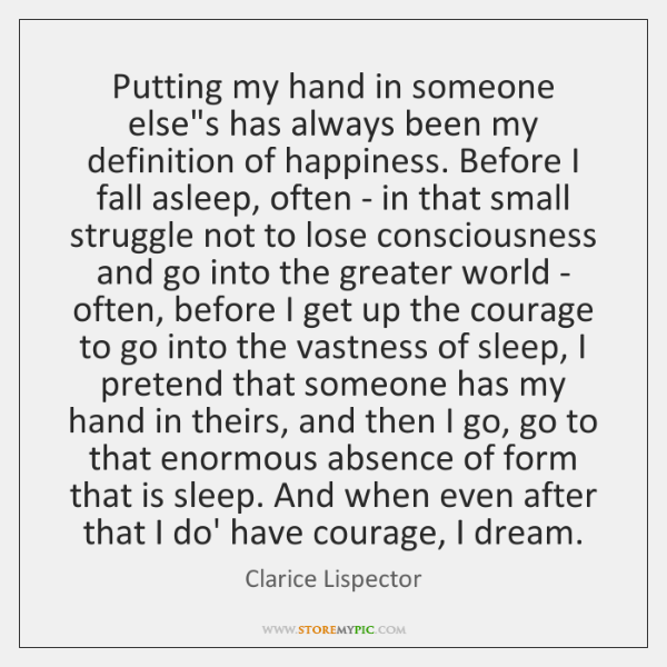 Putting my hand in someone else's has always been my definition of ...