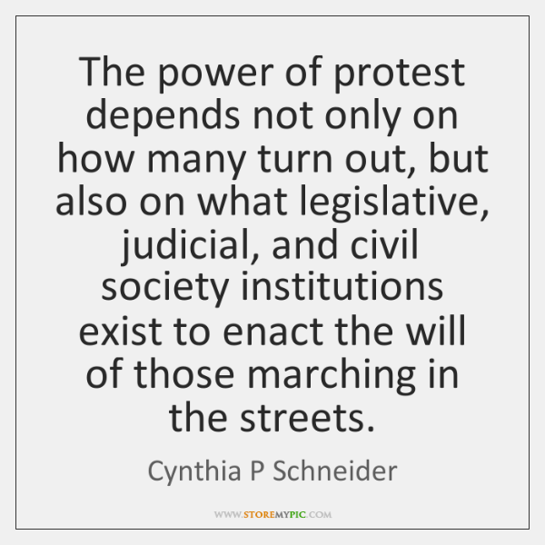The power of protest depends not only on how many turn out, ...