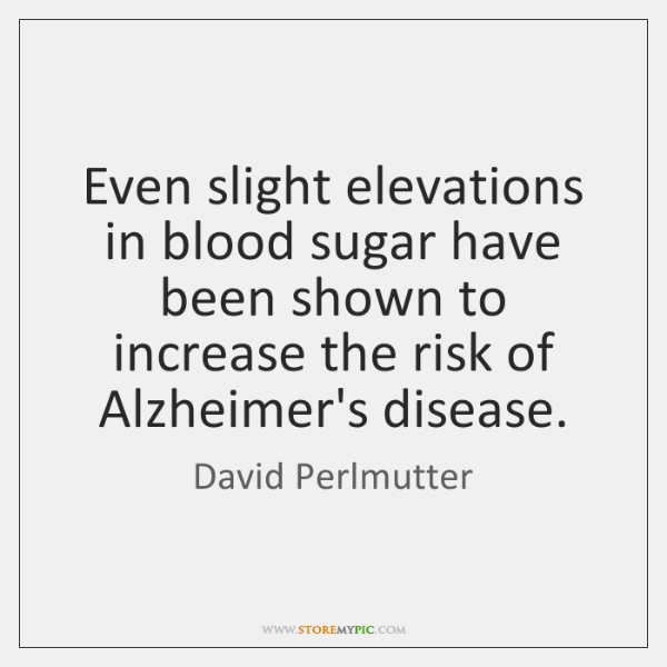 Even slight elevations in blood sugar have been shown to increase the ...