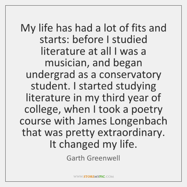 My life has had a lot of fits and starts: before I ...