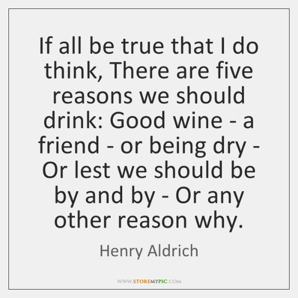 If all be true that I do think, There are five reasons ...