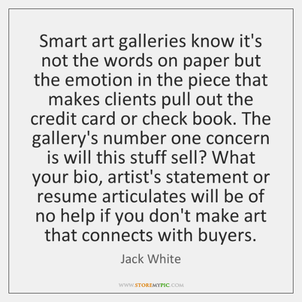 Smart art galleries know it's not the words on paper but the ...
