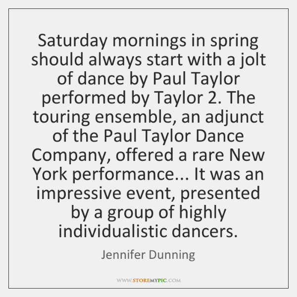 Saturday mornings in spring should always start with a jolt of dance ...